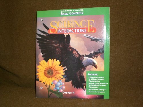 9780028275178: Science Interactions - Basic Concepts - Transparency Study Guide - Course 4