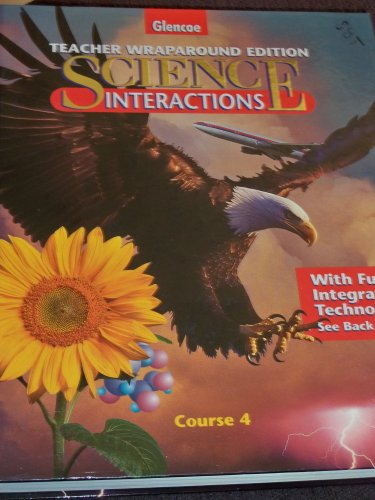 9780028276069: Science Interactions, Course 4, Teacher Wraparound Edition