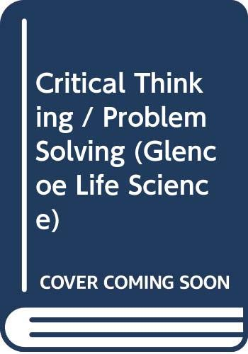 9780028277431: Critical Thinking / Problem Solving (Glencoe Life Science)