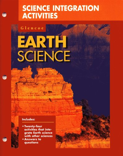 9780028278162: Glencoe Earth Science: Science Integration Activities
