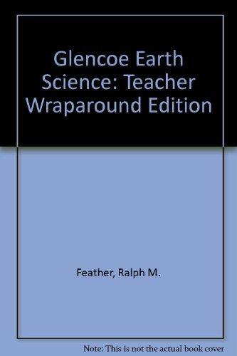 9780028278513: Glencoe Earth Science: Teacher Wraparound Edition