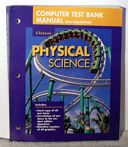 9780028279060: Computer Test Bank Manual: Glencoe Physical Science [DOS/MACINTOSH]