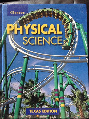 9780028279312: Glencoe Physical Science, Texas Edition
