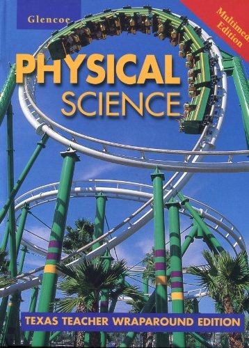 9780028279329: Glencoe Physical Science Texas Teacher Wrap Around Edition