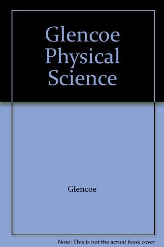 9780028279428: Glencoe Physical Science
