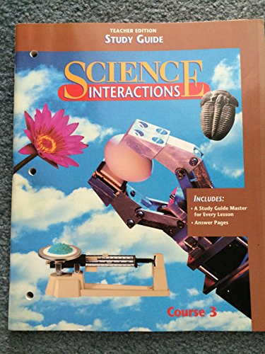9780028279657: Science Interactions (Teacher Edition (Study Guide), Course 3)