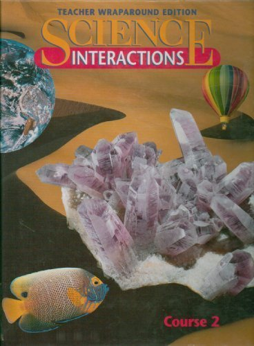 9780028281582: Science Interactions Course 2 Teacher's Edition
