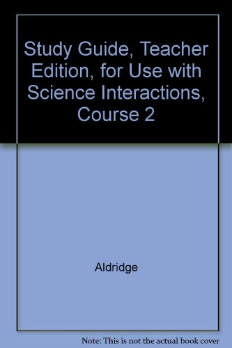 9780028281704: Study Guide, Teacher Edition, for Use with Science Interactions, Course 2