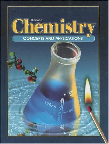 9780028282091: Chemistry: Concepts and Applications