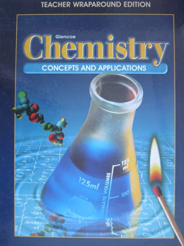9780028282107: Glencoe Chemistry: Concepts & Applications, Teacher Wraparound Edition
