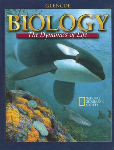 9780028282428: Biology : The Dynamics of Life, Student Edition