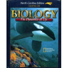9780028282459: BIOLOGY THE DYNAMICS OF LIFE (H) NORTH CAROLINA EDITION