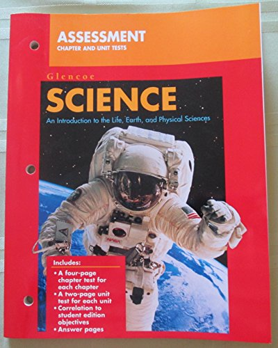 9780028283340: Glencoe Science: An Introduction to the Life, Earth, and Physical Sciences, Assessment Chapter and Unit Tests