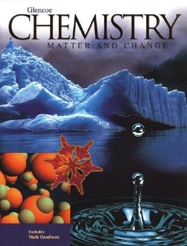 9780028283784: Chemistry: Matter & Change, Student Edition (GLENCOE CHEMISTRY)