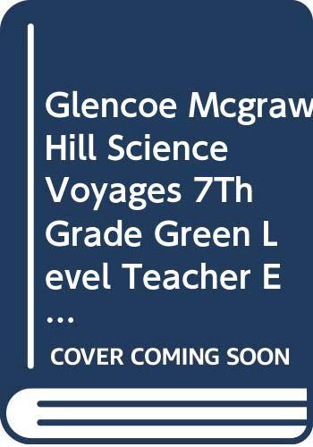 Glencoe Mcgraw Hill Science Voyages 7Th Grade: Alton Biggs