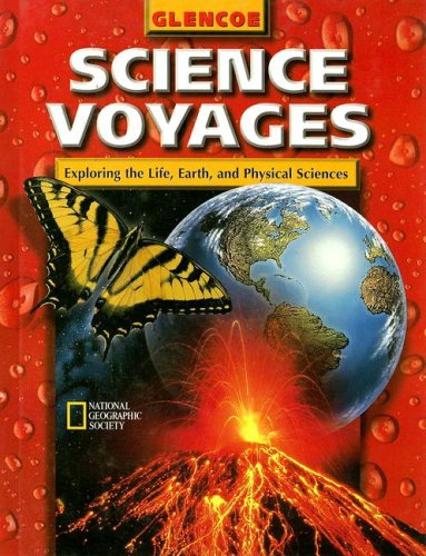 9780028286297: Glencoe Science Voyages: Exploring the Lfe, Earth, and Physical Sciences (Glencoe Science: Level Red)
