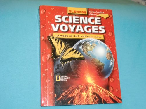 EXPLORING THE LIFE, EARTH, AND PHYSICAL SCIENCES (NORTH CAROLINA EDITION) (SCIENCE VOYAGES): ...