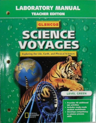 9780028286655: Science Voyages: Level Green (Exploring the Life, Earth, and Physical Science... (teacher's edition green level)