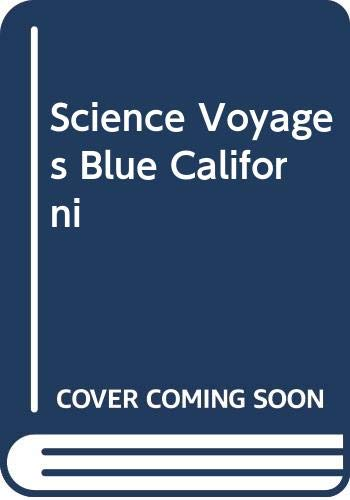 9780028286730: Glencoe Science Voyages - California Edition - Level Blue