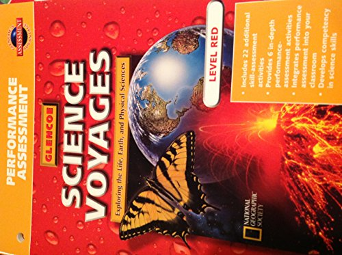 9780028287973: Glenco Science Voyages Exploring the Life, Earth, and Physical Sciences Performance Assessment