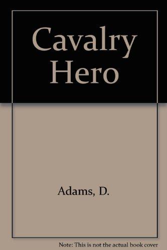 9780028301600: Cavalry Hero
