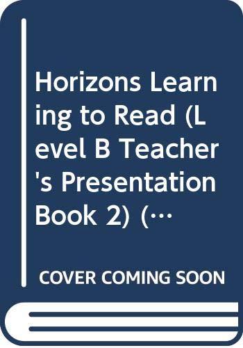 9780028307770: Horizons, Learning to Read (Level B, Teacher's Presentation Book 2) (SRA Horizons Learning to Read, Volume 2)