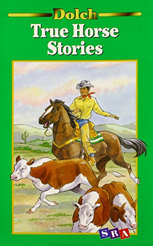 9780028308036: True Horse Stories: A Dolch Classic Basic Reading Book