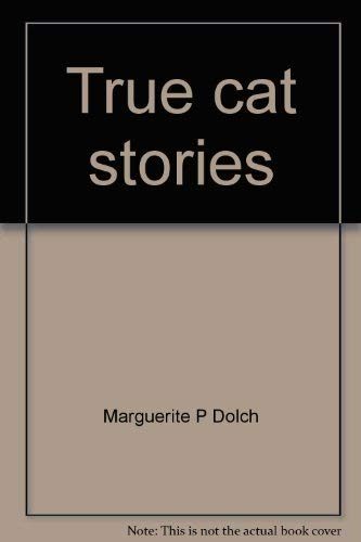 9780028308050: True cat stories (A Dolch classic basic reading book)