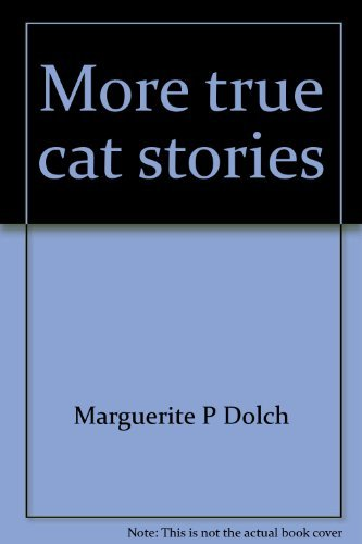 9780028308067: More true cat stories (A Dolch classic basic reading book)
