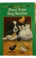 9780028308111: More True Dog Stories: A Dolch Classic Basic Reading Book