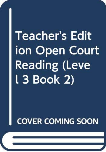 9780028309118: Teacher's Edition, Open Court Reading (Level 3 Book 2)