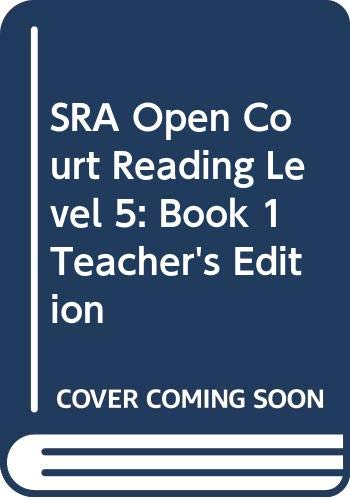 9780028309149: SRA Open Court Reading, Level 5: Book 1, Teacher's Edition