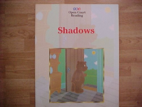 9780028309224: Shadows Open Court Reading Big Book (16 inches X 20 inches) Kindergarten Level K-B
