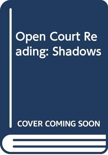 9780028309316: Open Court Reading: Shadows