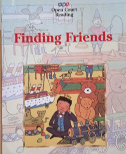 9780028309323: Open Court Reading: Finding Friends