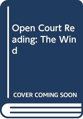 9780028309347: Open Court Reading: The Wind