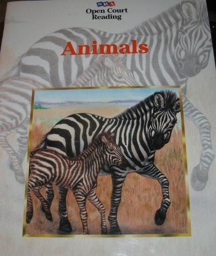 9780028309439: Open Court Reading: Animals