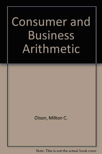 9780028312200: Consumer and Business Arithmetic