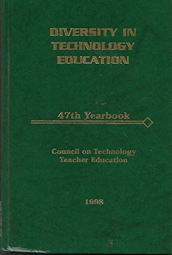 9780028312743: Diversity in Technology Education: 1998 Yearbook (Council on Technology Education Yearbook)