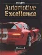 9780028313634: Automotive Excellence, Volume 1, Student Text
