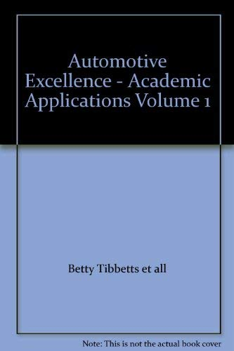 9780028313665: Automotive Excellence - Academic Applications Volume 1