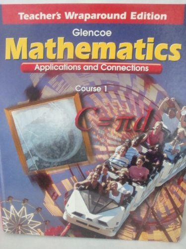 9780028330532: Mathematics Applications and Connections Course 1, Teacher's Wraparound Edition