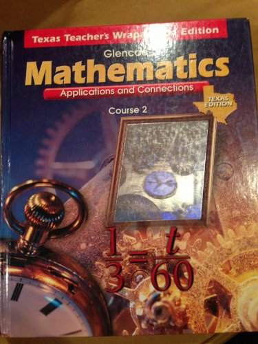 9780028330600: Glencoe McGraw Hill, Mathematics Applications And Connections Course 2 7th Grade Texas Edition Teacher Edition, 1999 ISBN: 0028330609