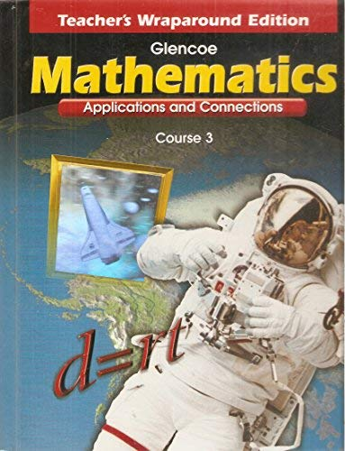 9780028330617: Mathematics: Applications and Connections (Course 3, Texas Teacher's Wraparound Edition)