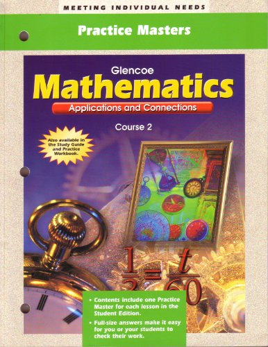 9780028330976: Glencoe Mathematics Applications and Connections (Practice Masters, Course 2)