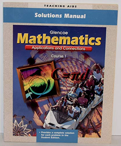 9780028330990: Teaching Aids - Solutions Manual - Glencoe - Mathematics - Applications and Connections - Course 1