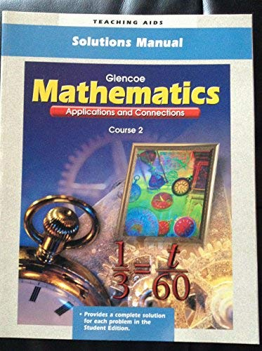 9780028331003: Solutions Manual For Mathematics Applications and C Crs 2 (P) (TM)