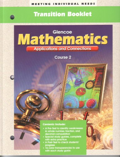 9780028331157: Transition Booklet - Meeting Individual Needs (Glencoe Mathematics Applications & Connections - Course 2)