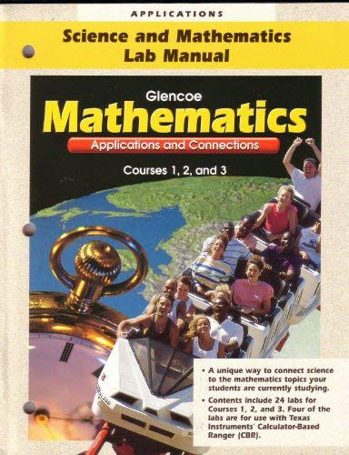 9780028331188: Applications - Science and Mathematics Lab Manual - Glencoe - Mathematics - Applications and Connections - Course 1, 2, 3