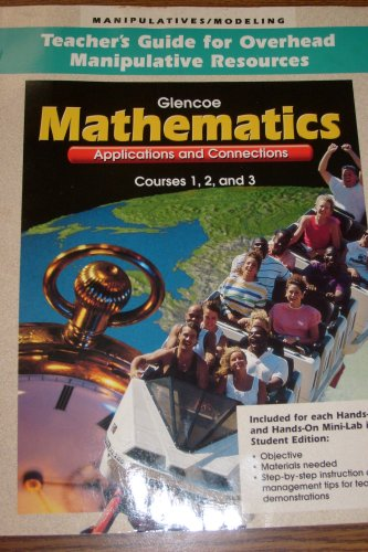 Mathematics-Applications And Connections:Courses 1,2,&3 Teacher's Guide For Overhead ...